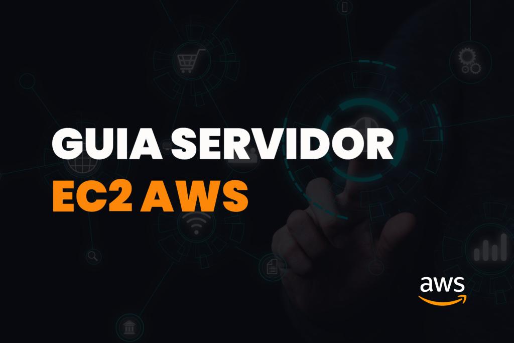guia servidor ec2 completo amazon aws alexjunio